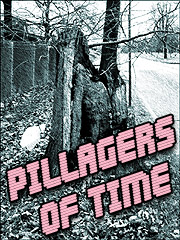 Pillagers Of Time